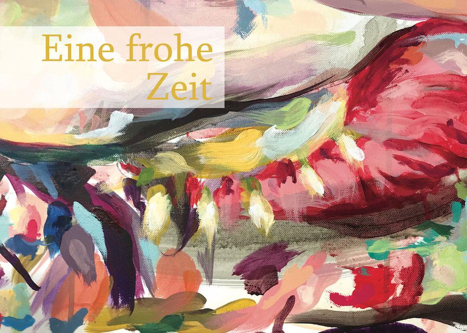 """Weihnachtskarte 2020, Detail des Gemäldes """"Million Gal"""" mit Text: Eine frohe Zeit"""