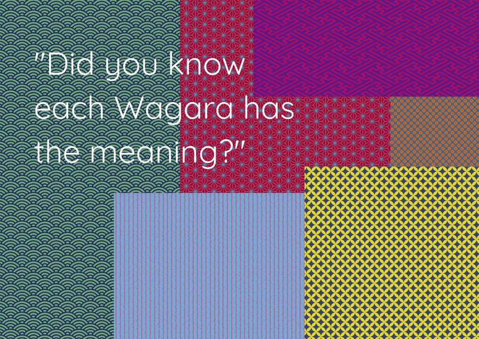 "did you know each ""Wagara"" has the meaning?"