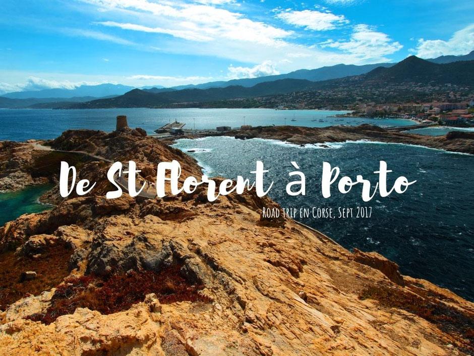 De St Florent a Porto, CORSE. www.missaventure.com. blog voyage aventure, nature et photos. Road Trip Corse du Nord au Sud.