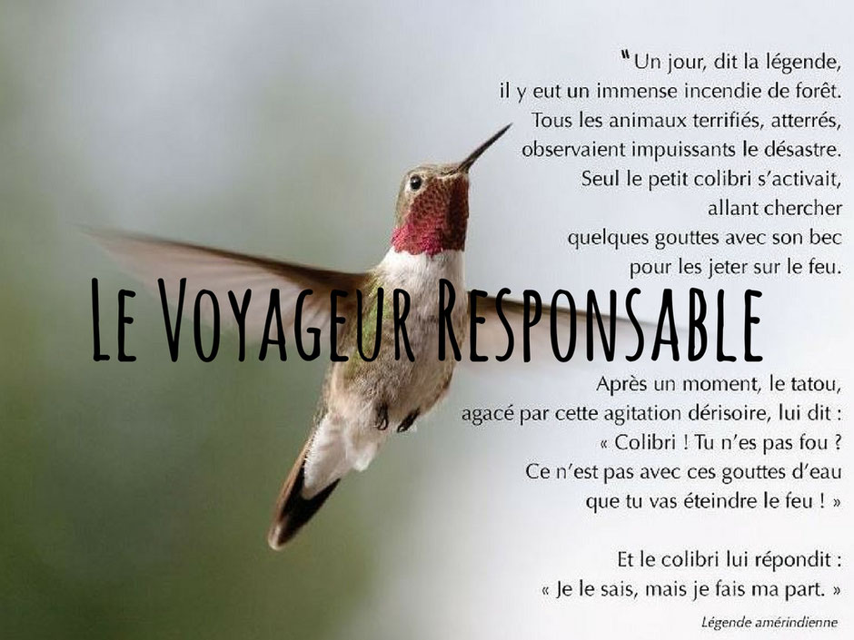 legende du colibri, le voyage responsable. missaventure blog