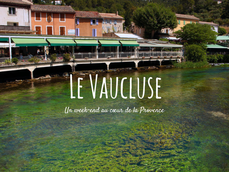 vaucluse que faire ce week end