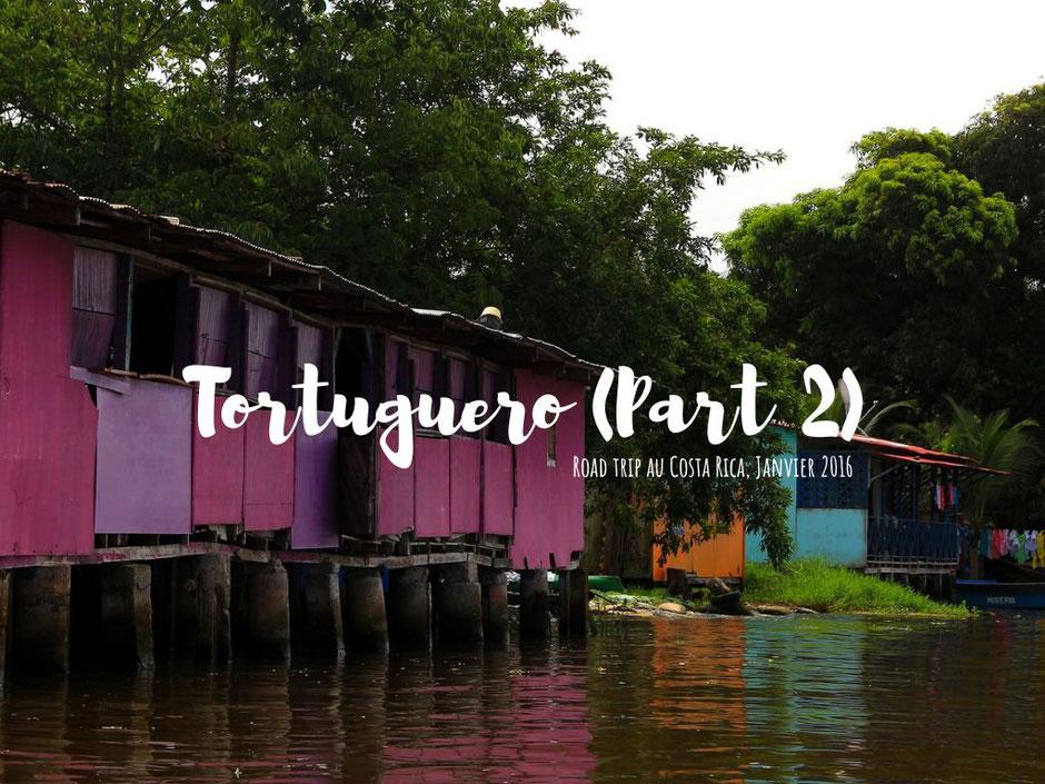 Village Tortuguero, COSTA RICA. missaventure blog