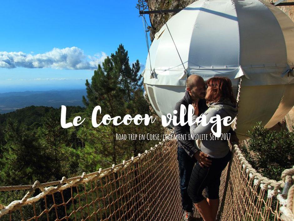 Le cocoon village, logement insolite en CORSE. www.missaventure.com blog voyage d'aventures nature et photos. Road trip Corse du Nord au Sud