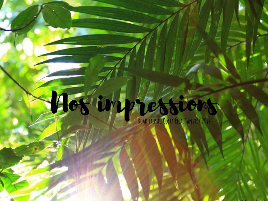 retour d experience road trip costa rica janvier 2016. missaventure blog aventures nature et photo