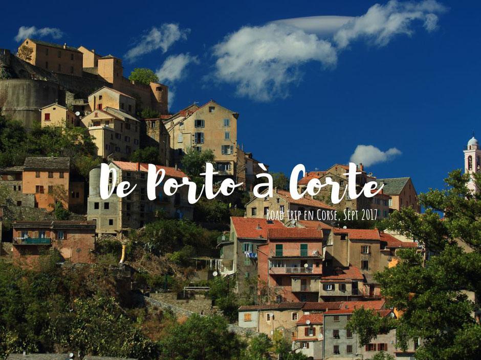 Corte, CORSE. www.missaventure.com. blog voyage d'aventures nature et photos. Road Trip Corse du Nord au Sud.