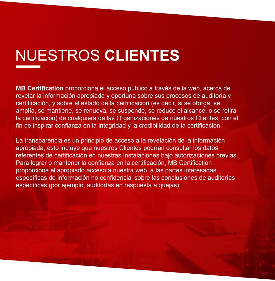 MB Certification Mexico SC proporciona el acceso público a través de la web, acerca de revelar la información apropiada