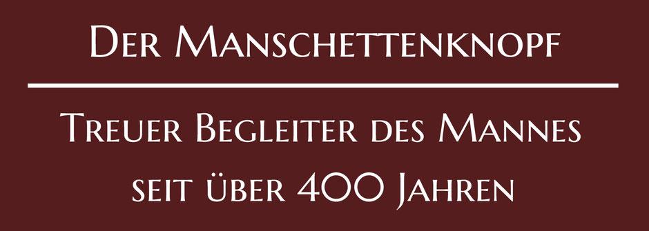 Bild: Der Manschettenknopf, Treuer Begleiter des Mannes seit über 400 Jahren