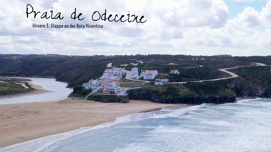 Praia de Odeceixe: Etappe 3 unserer Wanderung an der Rota Vicentina