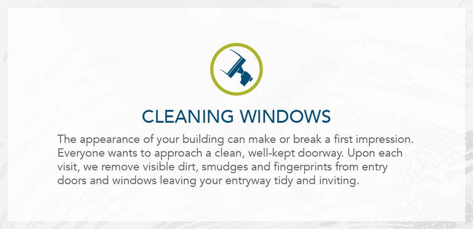 Cleaning windows. Upon each visit, we remove visible dirt, smudges, and fingerprints from entry doors and windows.