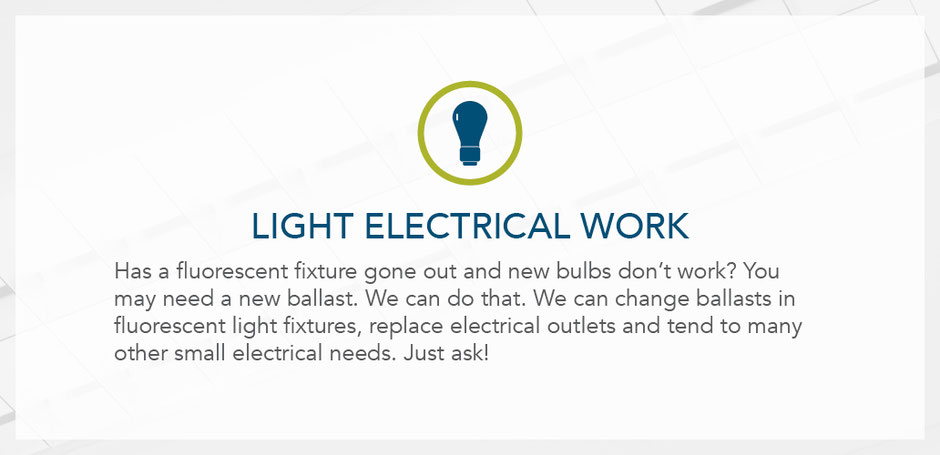 Light electrical work. Has a fluorescent fixture gone out and new bulbs don't work? You may need a new ballast.