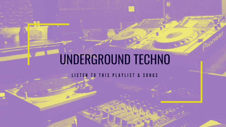 Underground Techno Songs Playlist 2020