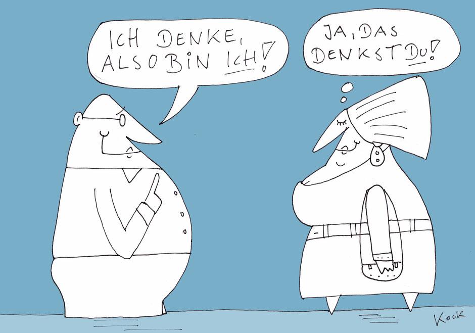 Ich denke also bin ich! Cartoon Oliver Kock