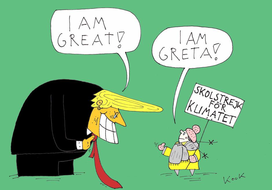 Donald Trump I am great Greta Thunberg I am Greta! Cartoon Oliver Kock