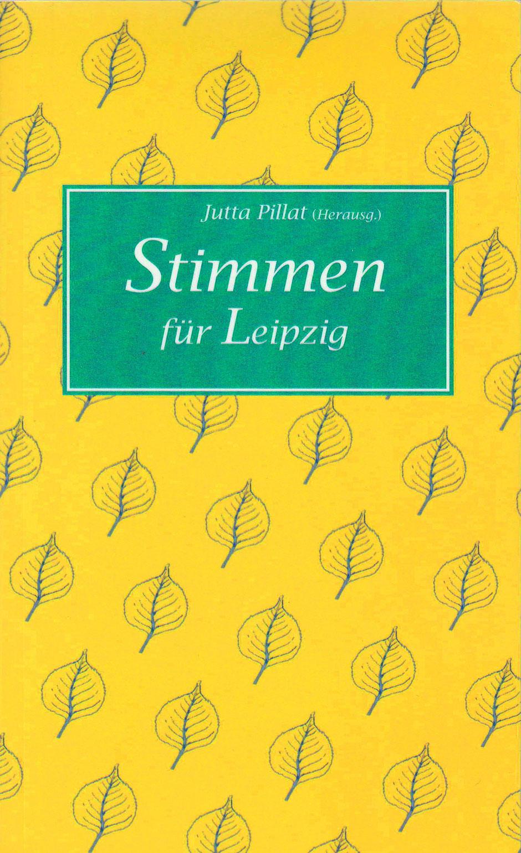 »STIMMEN FÜR LEIPZIG«, mit Illustrationen von Christiane Knorr, 2015