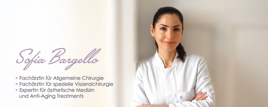 Sofia Bargello;  Fachärztin für Allgemeine Chirurgie,  Expertin für ästhetische Medizin und  Anti-Aging Treatments
