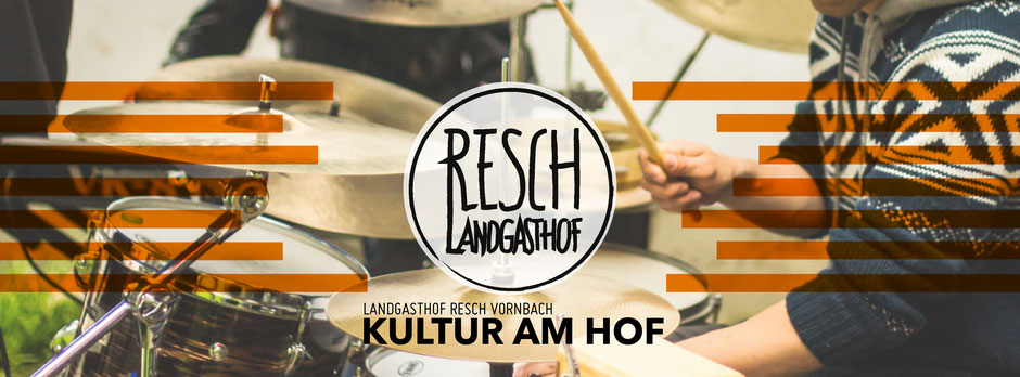 Kultur am Hof   Landgasthof Resch Vornbach