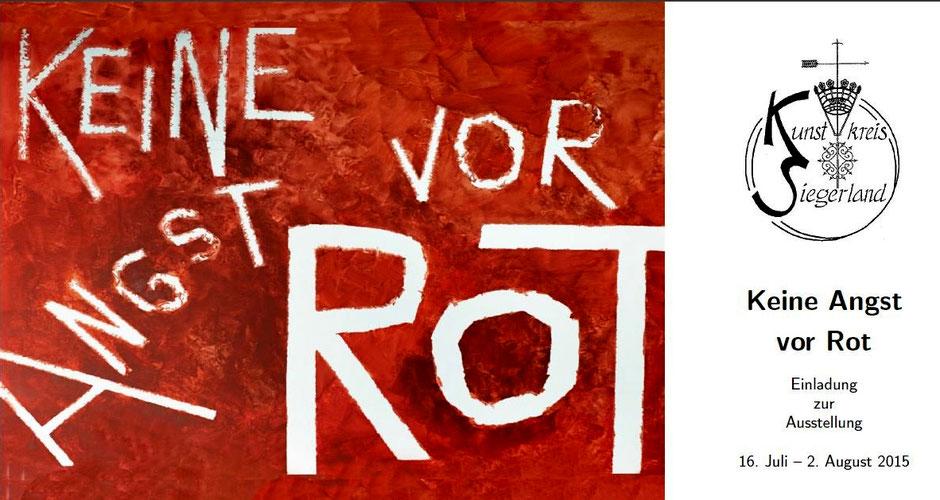 """""""Keine Angst vor Rot"""" Ausstellung 2015 des Kunstkreis Siegerland"""