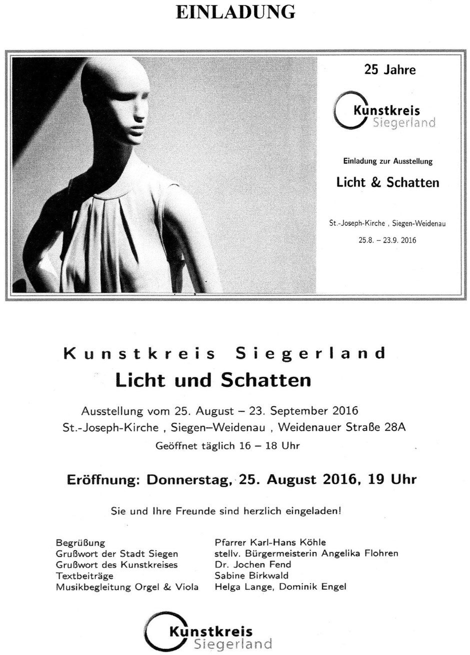 """Einladung zur Ausstellung """"Licht und Schatten"""" des Kunstkreis Siegerland, 2016, in der St. Joseph Kirche Weidenau,"""