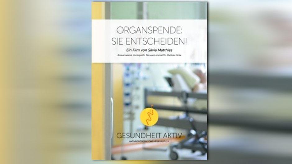 ORGANSPENDE: SIE ENTSCHEIDEN! DVD