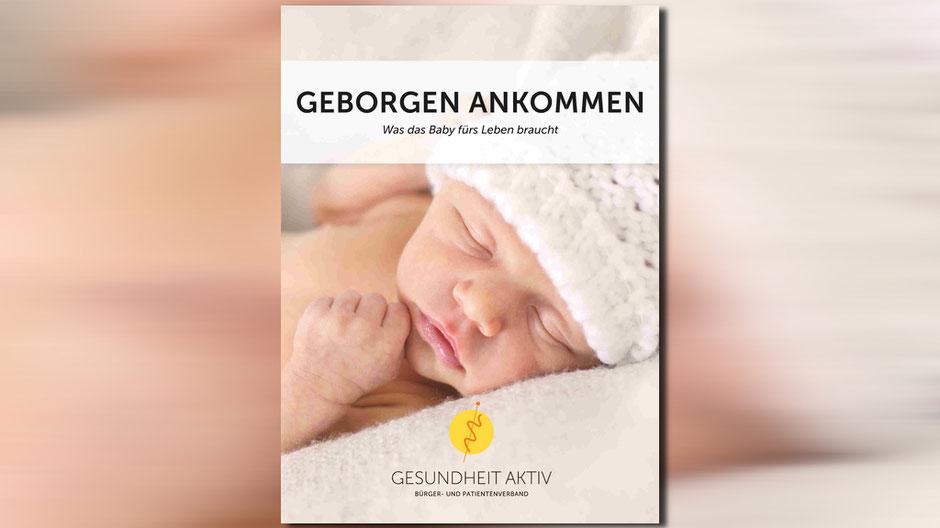 GEBORGEN ANKOMMEN - WAS DAS BABY FÜRS LEBEN BRAUCHT DVD