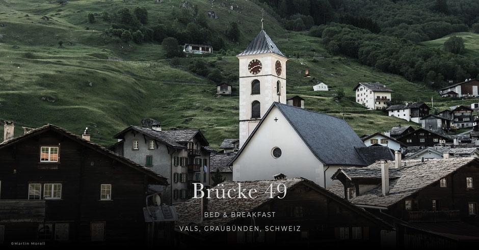 Brücke 49, Vals - Schweiz, Bed&Breakfast, Apartments