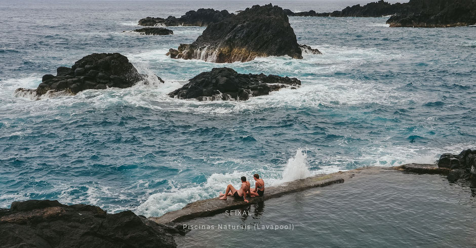 Lieblingsplätze auf MADEIRA: Piscinas Naturais , Lavapool , SEIXAL