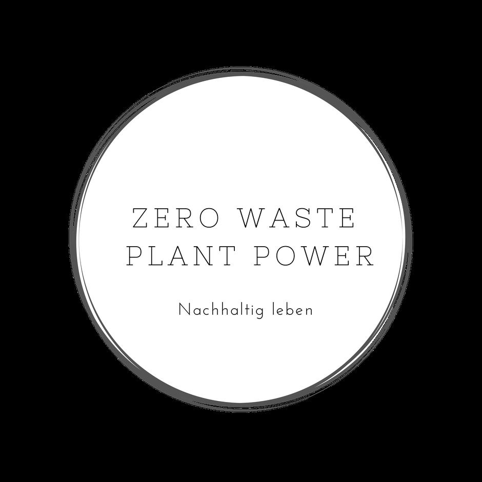 Zero Waste Plant Power - Zero Waste Community Deutschland