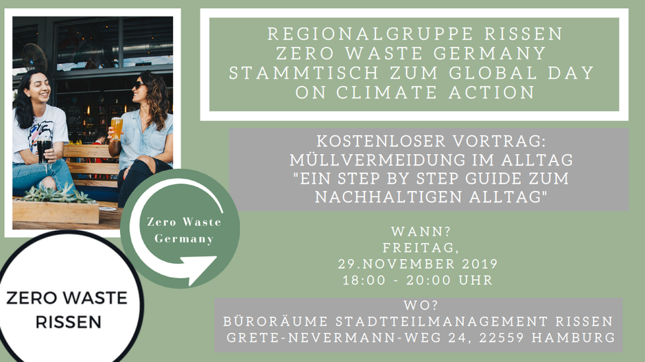 "Zero Waste Germany Regionalgruppe Rissen Global Day on Climate Action: kostenloser vortrag: Müllvermeidung im Alltag ""ein Step by Step Guide zum nachhaltigen alltag"""