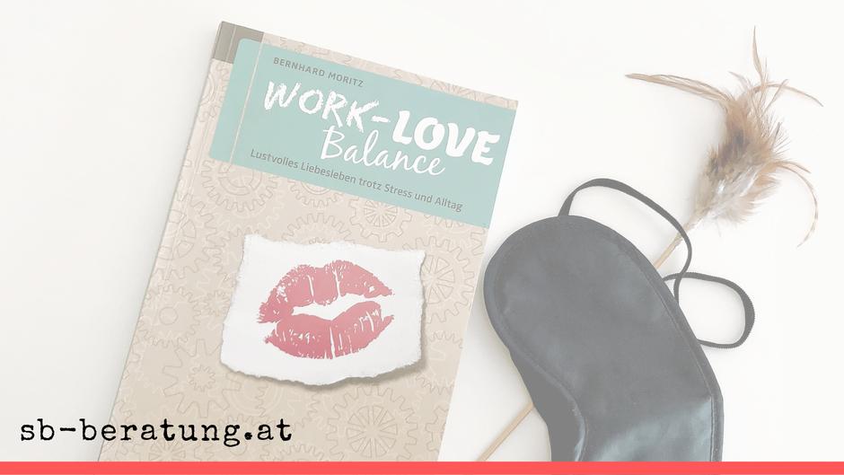 #wasichgelesenhabe: Work Love Balance, Moritz