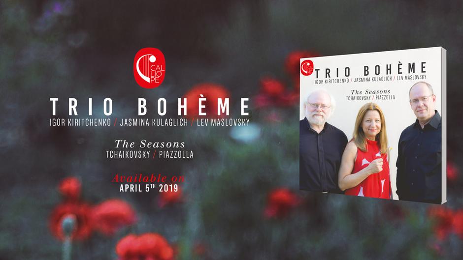 Trio Bohème Jasmina Kulaglich Lev Maslovsky Igor Kiritchenko piano violon violoncelle Tchaïkovski Piazzolla