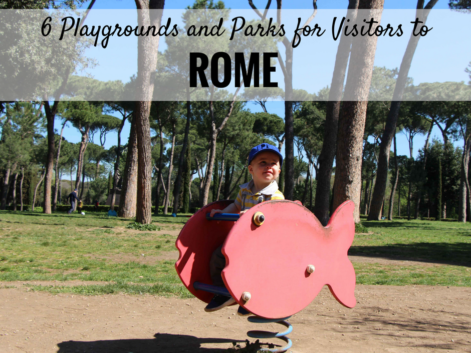 6 Playgrounds for Visitors to Rome, Italy - for more great family travel advice, please visit www.FamilyCanTravel.com