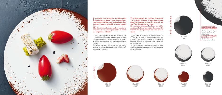 Les assiettes en porcelaine de la collection Holi sont hautes en couleur.  Leur décor rouge/blanc ou gris anthracite/blanc puise son inspiration dans les épices, comme si un souffle les y avait éparpillées. Elles offrent une surface utile ample