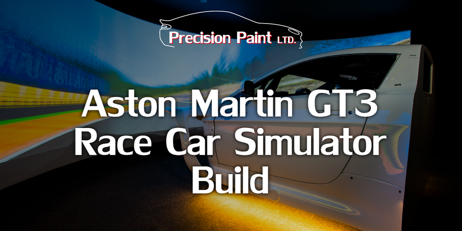 Aston Martin GT3 Race Car Simulator Build Intro Graphic by Precision Paint, Wellington, Somerset