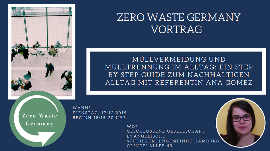 Zero Waste Germany Deutschland - Vortrag Müllvermeidung und Mülltrennung mit Referentin Ana Gomez -Ein Step by Step Guide zum nachhaltigen Alltag