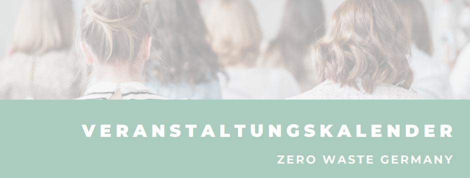 Veranstaltungskalender Zero Waste Germany Events