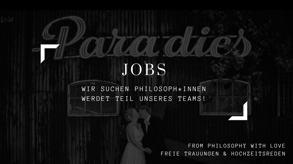 Jobs für Philosophen, Berufsperspektiven für Philosophen, Hochzeitsredner in Nrw, Philosophiestudium, Studentenjobs für Philosophen
