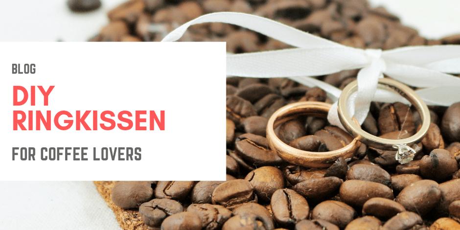 DIY Ringkissen, Anleitung zum Selbermachen für Kaffeeliebhaber. Eure Ringbox für die Eheringe