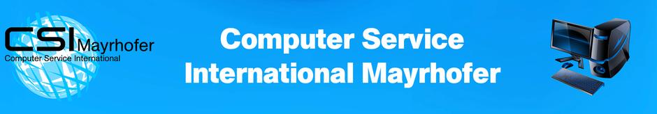 Service Dienstleistungen Computer International Mayrhofer CSI EDV IT Internet Gabriel
