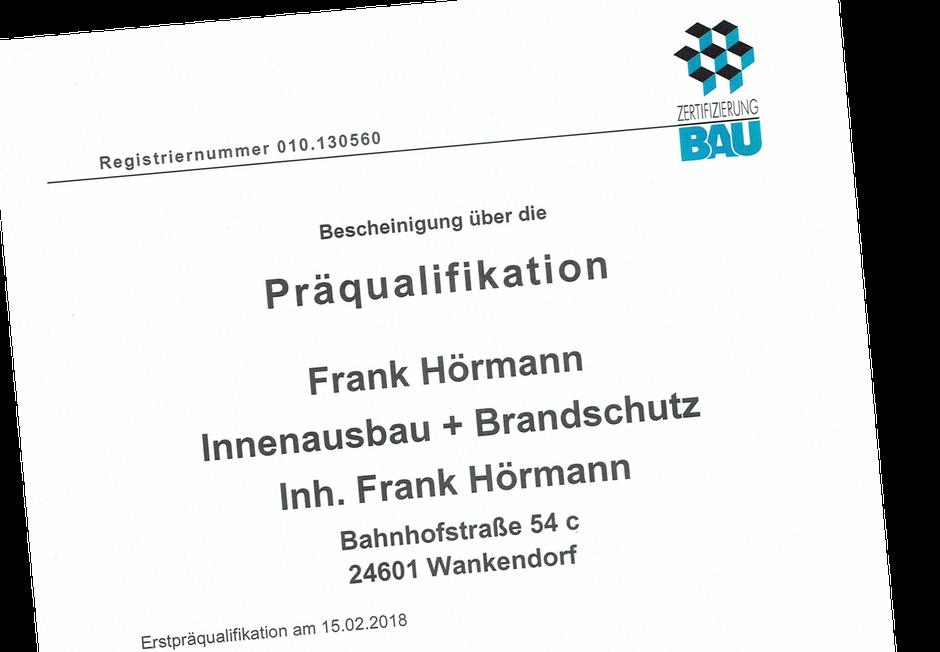 Zertifizierung Bau für Frank Hörmann Wankendorf VOB Präqualifizierung