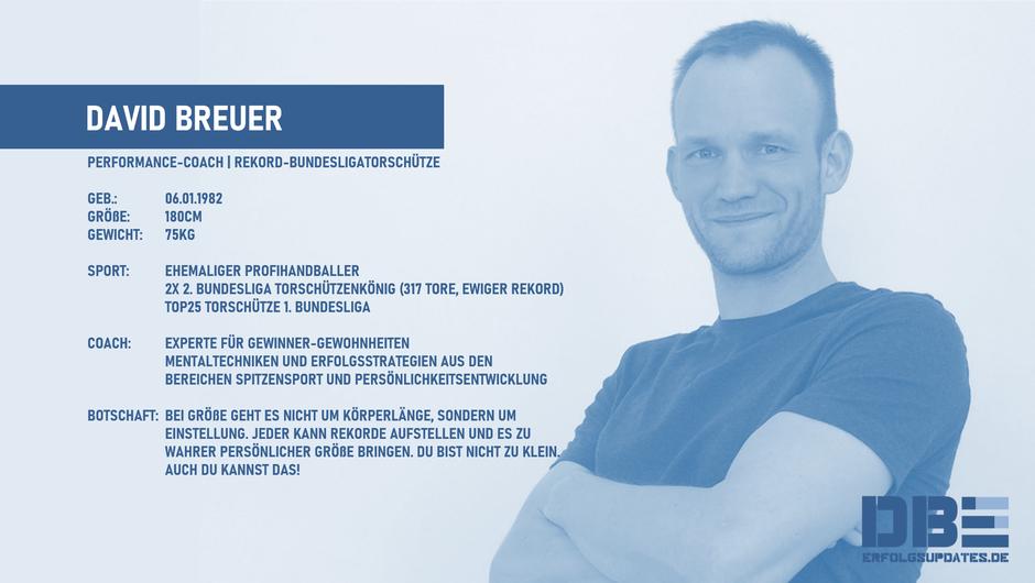 David Breuer | Erfolgsupdates.de | Performance-Coach | Rekord-Bundesligatorschütze | Experte für Gewinner-Gewohnheiten