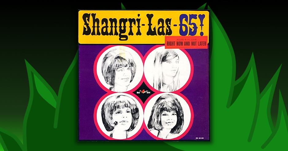 Shangri-Las - Shangri-Las-65!