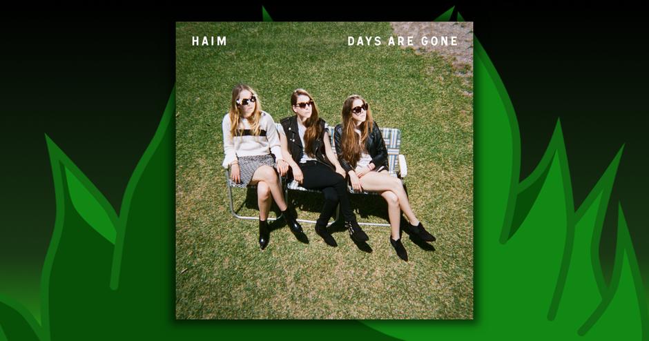 Haim - Days Are Gone