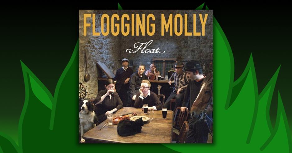 Flogging Molly - Float