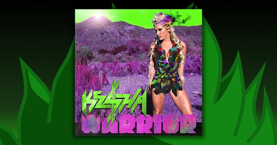 Kesha - Warrior