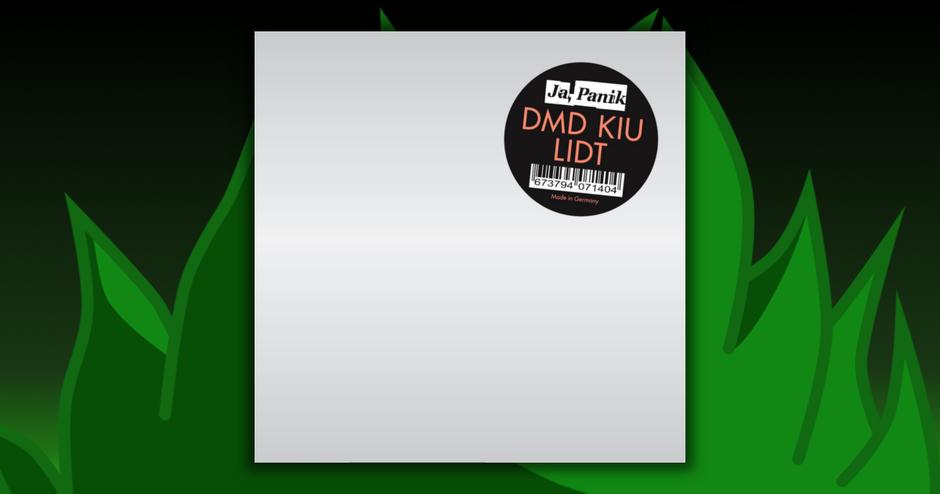 Ja Panik - DMD KIU LIDT