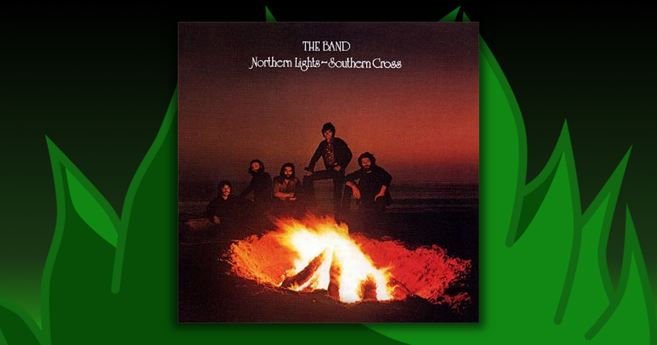 The Band - Northern Lights / Southern Cross