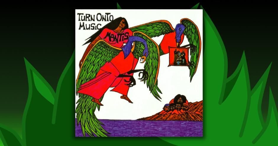 Mantis - Turn Onto Music