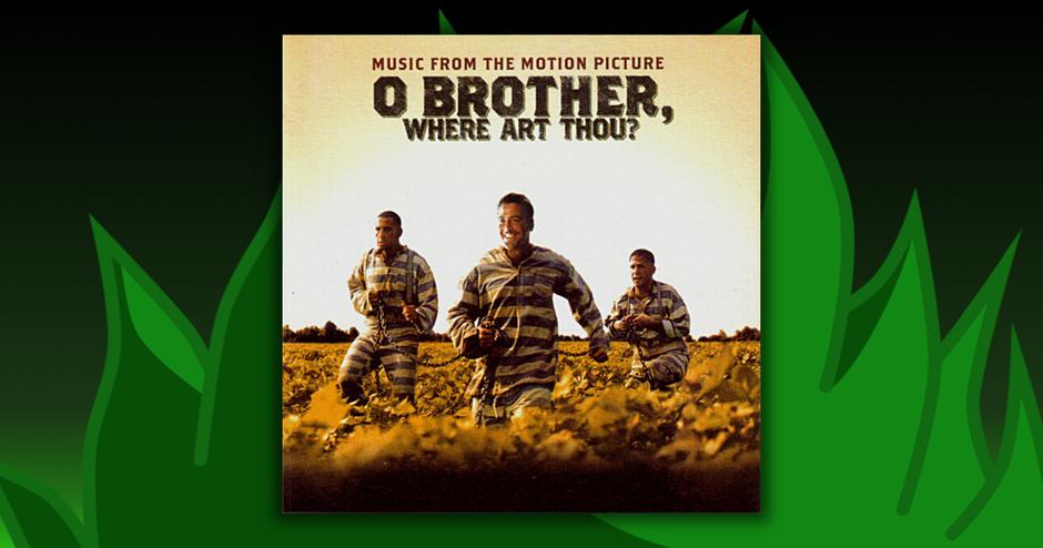 Soundtracks - O Brother, Where Art Thou?