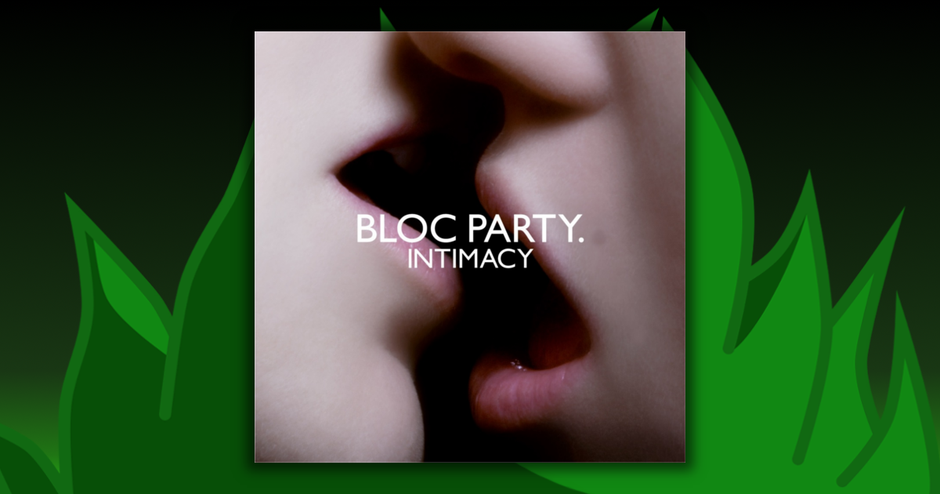Bloc Party - Intimacy