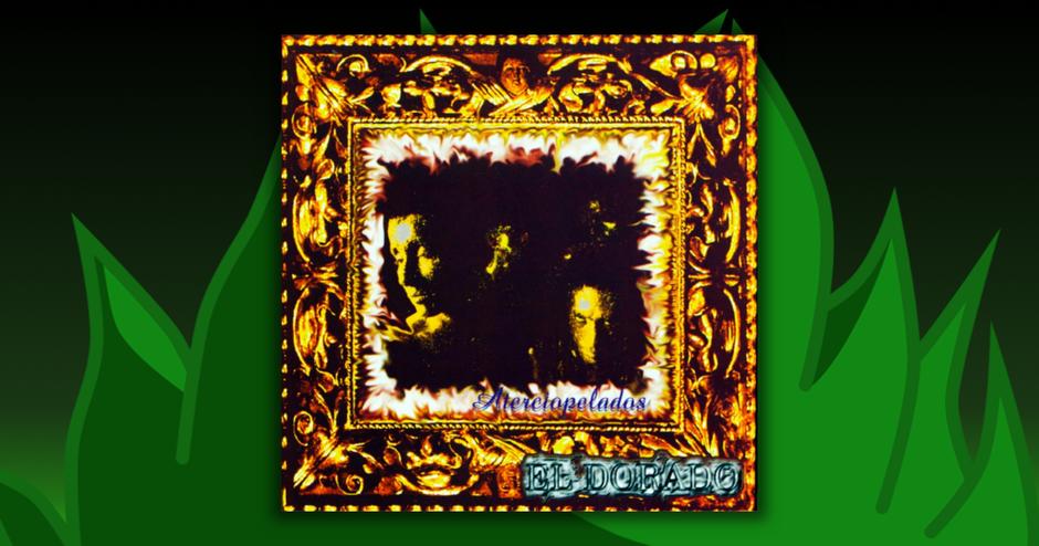 Aterciopelados - El Dorado